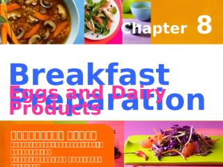Chapter 8 - Breakfast and  Dairy Products.ppt