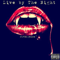 StrangeZoo - Live By The Night - 10 Live by the Night(Mak x Zombie).mp3