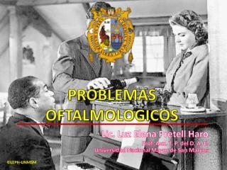 PROBLEMAS OFTALMOLOGICOS.ppt
