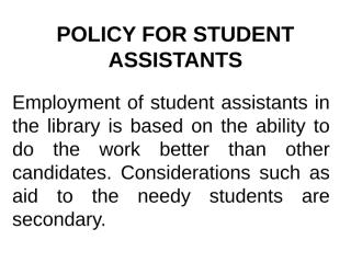 POLICY FOR STUDENT ASSISTANTS.ppt