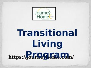 Transitional Living Program At www.journeyhome.com.pptx