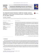 An integrated System Dynamics model for strategic capacity planning in closed-loop recycling networks A dynamic analysis for the paper industry.pdf