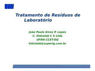 Apresenta_Trat Resid Lab JP.ppt