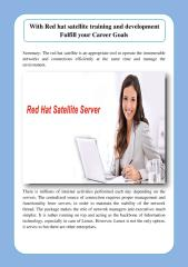 With Red hat satellite training and development Fulfill your Career Goals.pdf