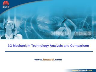 A1 3G Mechanism Technology Analysis and Comparison.ppt