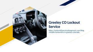 Greeley CO Lockout Service.ppt