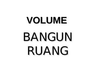 blog pendidikan - volume bangun ruang.pps